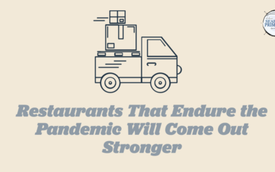 Restaurants That Endure the Pandemic Will Come Out Stronger